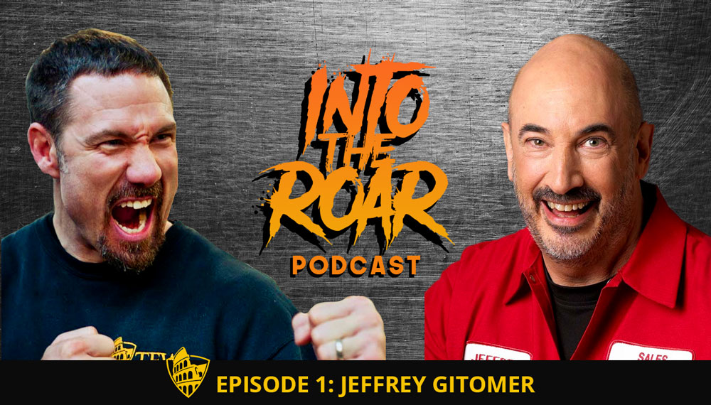 Into the Roar - Jeffrey Gitomer